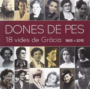 DONES DE PES. 18 VIDES DE GRÀCIA