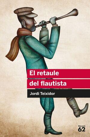 EL RETAULE DEL FLAUTISTA