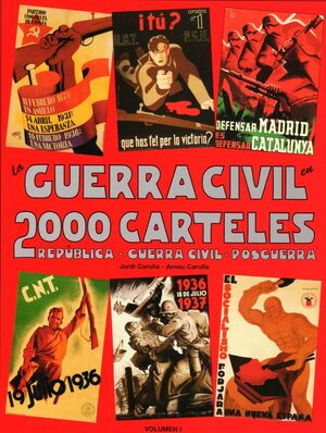 LA GUERRA CIVIL EN 2000 CARTELES