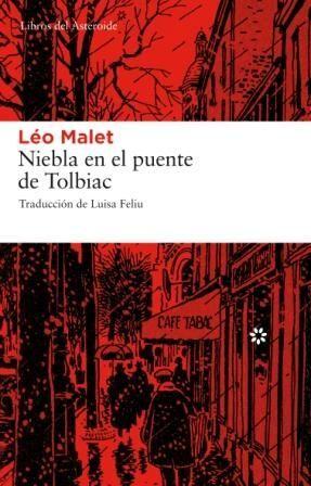NIEBLA EN EL PUENTE DE TOLBIAC 2ªED