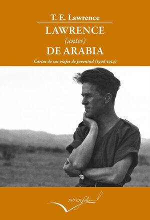 LAWRENCE (ANTES) DE ARABIA