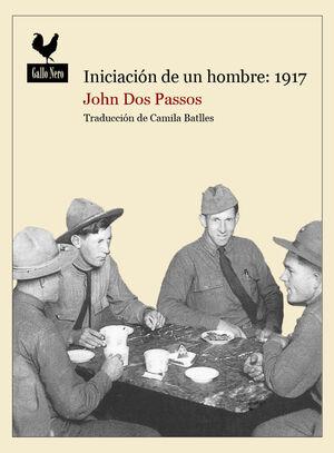 INICIACIÓN DE UN HOMBRE: 1917