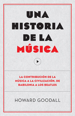 UNA HISTORIA DE LA MÚSICA