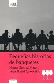 PEQUEÑAS HISTORIAS DE BANQUETES