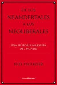 DE LOS NEANDERTALES A LOS NEOLIBERALES.