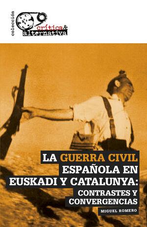 LA GUERRA CIVIL ESPAÑOLA EN EUSKADI Y CATALUNYA