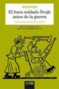 EL BUEN SOLDADO ÈVEJK ANTES DE LA GUERRA