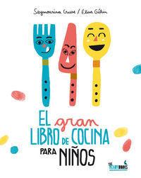 EL GRAN LIBRO DE COCINA PARA NIÑOS