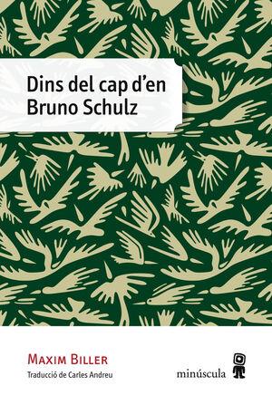 DINS DEL CAP D'EN BRUNO SCHULZ