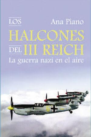 HALCONES DEL TERCER REICH