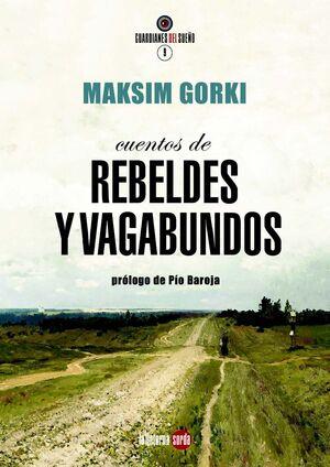 CUENTOS DE REBELDES Y VAGABUNDOS