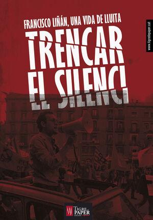 TRENCAR EL SILENCI