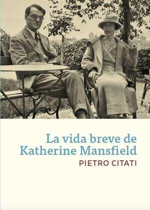 LA VIDA BREVE DE KATHERINE MANSFIELD