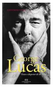 CONVERSACIONES CON GEORGE LUCAS