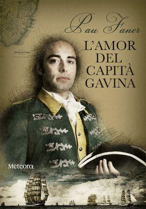 L'AMOR DEL CAPITÀ GAVINA