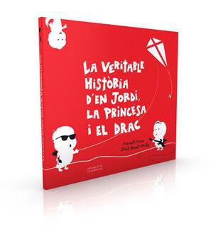 VERITABLE HISTÒRIA D'EN JORDI LA PRINCESA I, LA