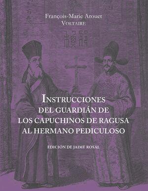 INSTRUCCIONES DEL GUARDIÁN DE LOS CAPUCHINOS DE RAGUSA AL HERMANO PEDICULOSO AL