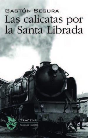 CALICATAS POR LA SANTA LIBRADA, LAS