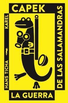 GUERRA DE LAS SALAMANDRAS, LA