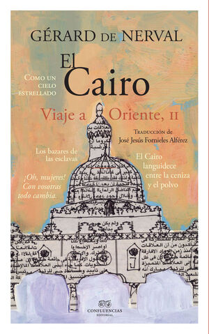 EL CAIRO - VIAJE AL ORIENTE II