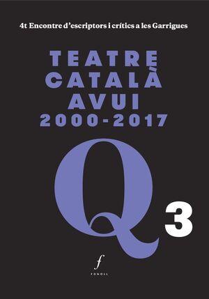 TEATRE CATALÀ AVUI 2000-2017