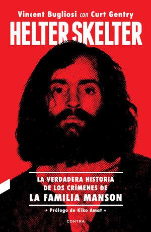 HELTER SKELTER: LA VERDADERA HISTORIA DE LOS