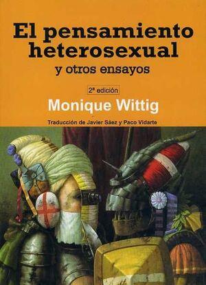 EL PENSAMIENTO HETEROSEXUAL Y OTROS ENSAYOS