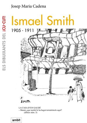 ISMAEL SMITH, 1905-1911