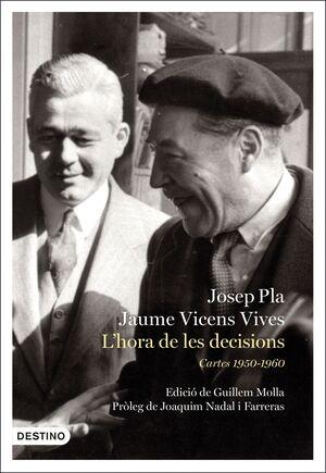 L'HORA DE LES DECISIONS: CARTES 1950-1960