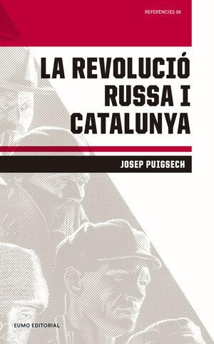 LA REVOLUCIÓ RUSSA I CATALUNYA