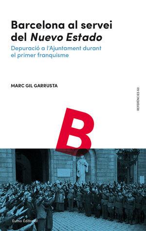 BARCELONA AL SERVEI DEL 'NUEVO ESTADO'