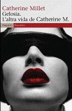 GELOSIA. L'ALTRA VIDA DE CATHERINE M.