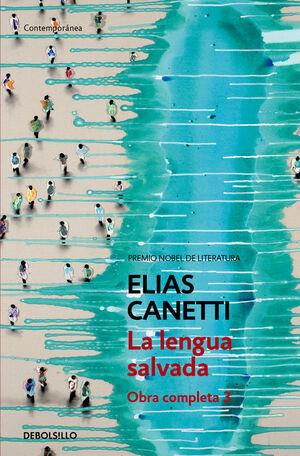 LA LENGUA SALVADA (OBRA COMPLETA CANETTI 3)