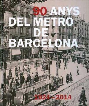 90 ANYS DE METRO A BARCELONA