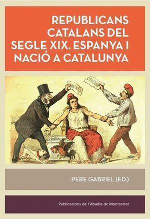 REPUBLICANS CATALANS DEL SEGLE  XIX