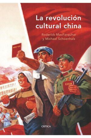 LA REVOLUCIÓN CULTURAL CHINA