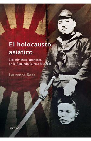 EL HOLOCAUSTO ASIATICO