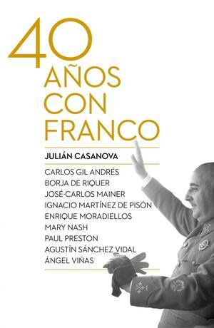 CUARENTA AÑOS CON FRANCO