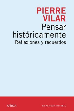PENSAR HISTÓRICAMENTE