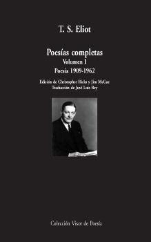 POESÍAS COMPLETAS T.S.ELIOT VOL. I