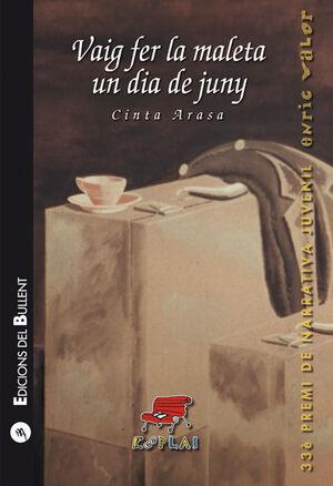 VAIG FER LA MALETA UN DIA DE JUNY