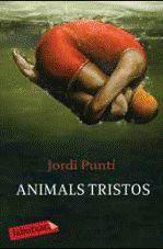 ANIMALS TRISTOS