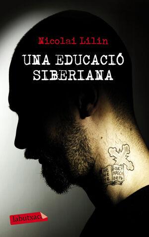 UNA EDUCACIÓ SIBERIANA
