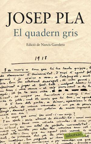 EL QUADERN GRIS. EDICIÓ DE NARCÍS GAROLERA