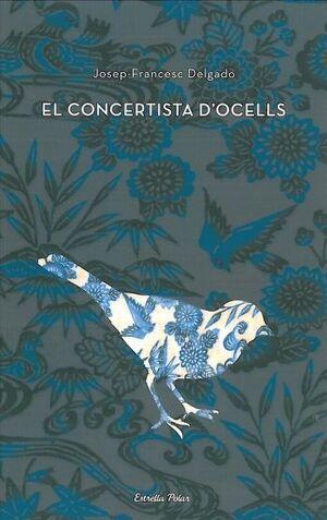 EL CONCERTISTA D'OCELLS