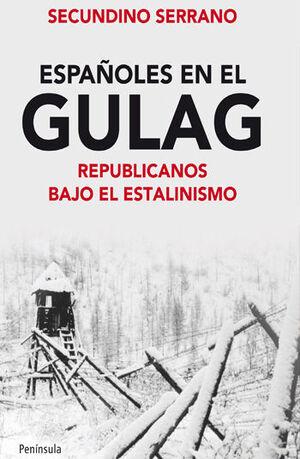 ESPAÑOLES EN EL GULAG