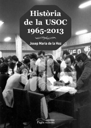 HISTÒRIA DE LA USOC (1965-2013)