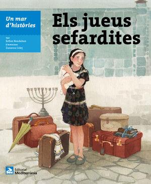UN MAR D'HISTÒRIES: ELS JUEUS SEFARDITES